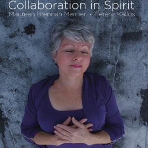 """Collaboration In Spirit"" Meditation CD Sample, ""Collaboration In Spirit"" CD"